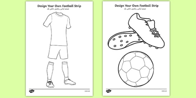 Design a Football Strip Arabic Translation - arabic, Football, Football Strip, World Cup, Soccer, fine motor skills, colouring, designing, activity, foundation stage, euro 2016