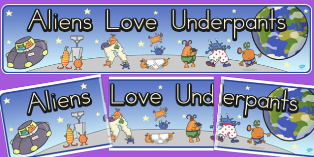 Display Banner to Support Teaching on Aliens Love Underpants - australia, aliens, underpants