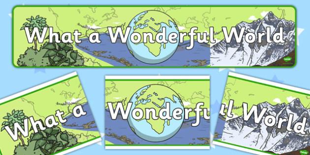 What a Wonderful World Display Banner - wonderful world, display