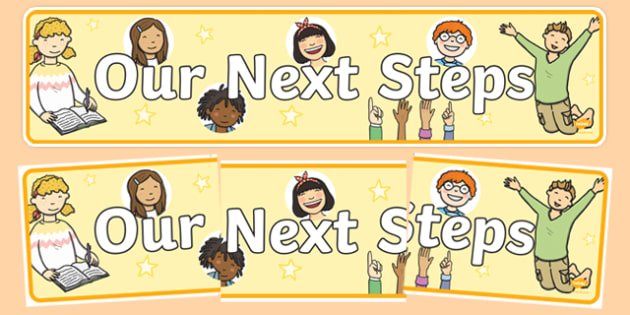 Our Next Steps Display Banner - banners, displays, step, posters