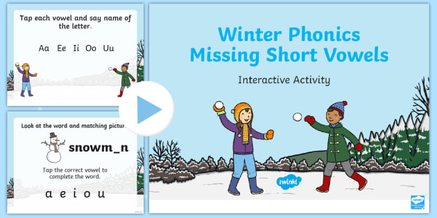 Winter Phonics Missing Short Vowels Interactive PowerPoint - Winter, phonics, short vowels, missing, sounds, letters, medial,