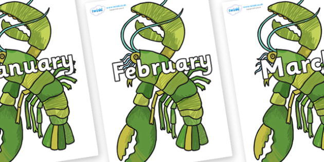 Months of the Year on Lobster to Support Teaching on The Bad Tempered Ladybird - Months of the Year, Months poster, Months display, display, poster, frieze, Months, month, January, February, March, April, May, June, July, August, September