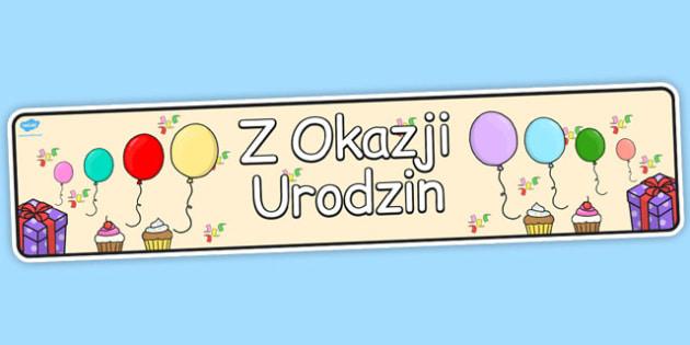 Urodzinowy banner na gazetke szkolna po polsku - do pobrania , Polish