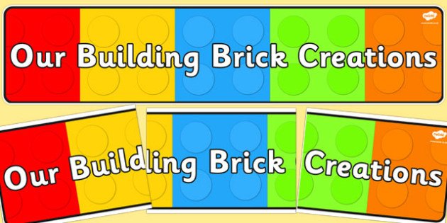 Our Building Brick Creations Display Banner