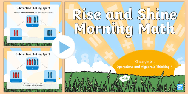 Rise and Shine Kindergarten Morning Math Operations and Algebraic Thinking 4 PowerPoint - Morning Work, Kindergarten Math, Operations and Algebraic Thinking, Subtraction, Taking Apart