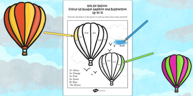 Hot Air Balloon Colour by Number Addition and Subtraction Up 10