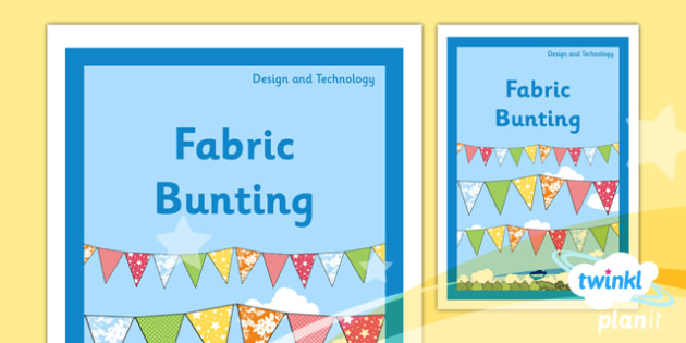 PlanIt - DT KS1 - Fabric Bunting Unit Book Cover - planit, design and technology, dt, book cover, ks1, fabric bunting