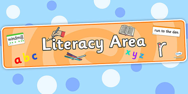 Literacy Area Display Banner - literacy, areas, literacy display
