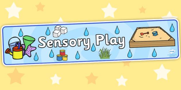 Sensory Play Display Banner - sensory play, display banner, banner, display, banner for display, display header, header for display, header, sensory