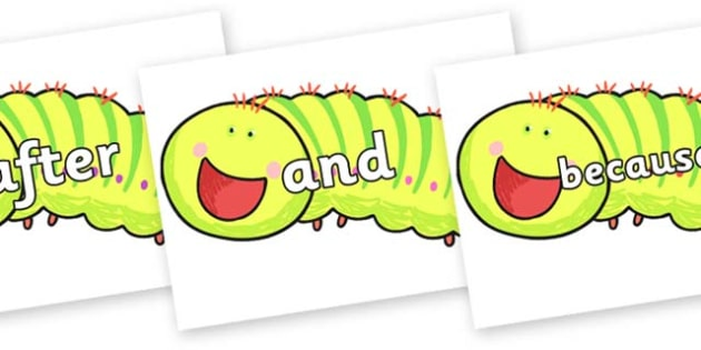 Connectives on Crunching Munching Caterpillar to Support Teaching on The Crunching Munching Caterpillar - Connectives, VCOP, connective resources, connectives display words, connective displays