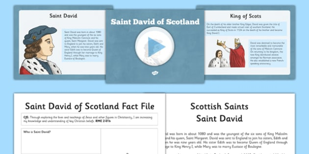 Saint David of Scotland Resource Pack - CfE, Religious and Moral Education, Second Level, Christianity, Saints, Scotland