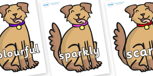 Wow Words on Dog - Wow words, adjectives, VCOP, describing, Wow, display, poster, wow display, tasty, scary, ugly, beautiful, colourful sharp, bouncy
