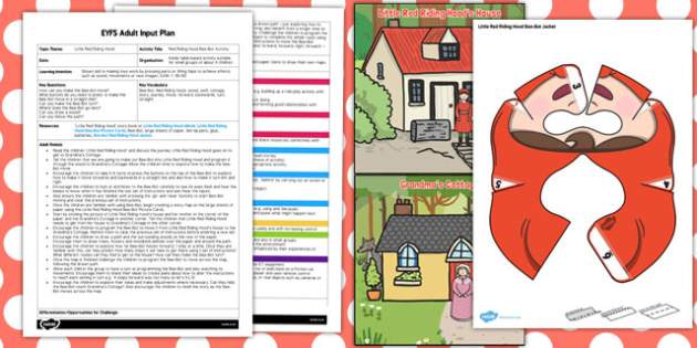 Red Riding Hood Bee Bot Activity EYFS Adult Input Plan and Resource Pack