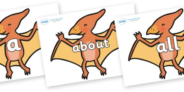 100 High Frequency Words on Pterodactyl Dinosaurs - High frequency words, hfw, DfES Letters and Sounds, Letters and Sounds, display words