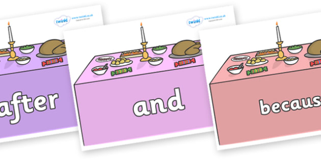Connectives on Christmas Dinner (Tables) - Connectives, VCOP, connective resources, connectives display words, connective displays
