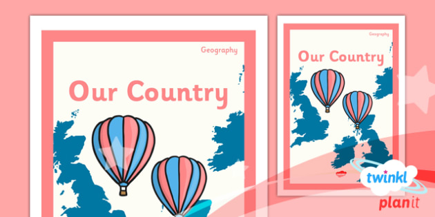PlanIt - Geography Year 1 - Our Country Unit Book Cover - planit, book cover, year 1, geography, our country