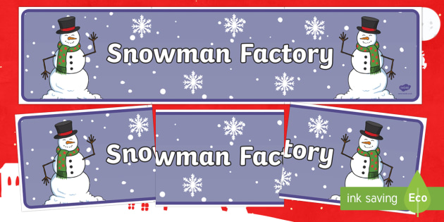 Snowman Factory Banner - Snowman, snowmen, winter, christmas, snow, The Snowman