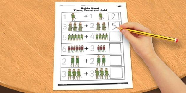 Robin Hood Trace, Count and Add Activity Sheet - robin, hood, worksheet