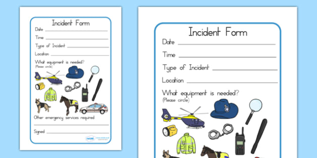 Police Incident Form - police, police role play, props, services
