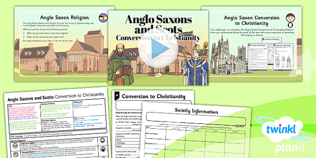 PlanIt - History LKS2 - Anglo Saxons and Scots Lesson 6: Conversion to Christianity Lesson Pack