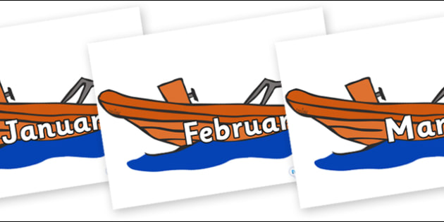 Months of the Year on Lifeboats - Months of the Year, Months poster, Months display, display, poster, frieze, Months, month, January, February, March, April, May, June, July, August, September