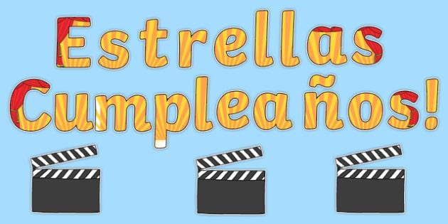 Estrellas Cumpleaños! Birthday Stars Movie Clapper Board Themed Display Pack Spanish - spanish, Signs and Labels, birthdays, display, months, year, films, cinema, movies