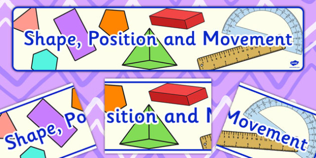Shape Position and Movement Display Banner CfE - display, banner
