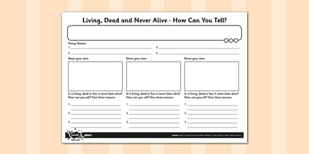 Living, Dead or Never Alive? Activity Sheet - activity, sheet, living, dead, alive, worksheet