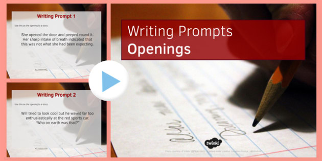 Ten Openings for Writing Prompts - ten, openings, writing, prompts