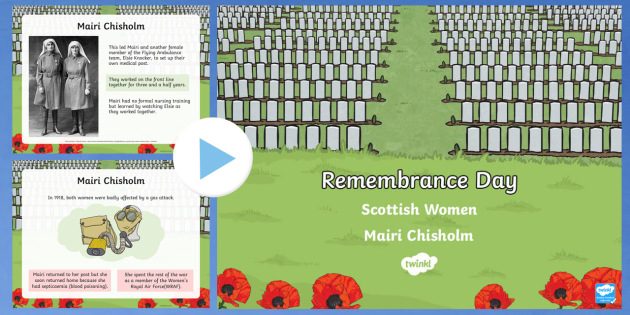 Remembrance Day Scottish Women Mairi Chisholm PowerPoint-Scottish