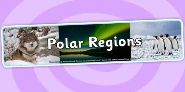 Polar Regions Photo Display Banner - polar regions, photo display banner, photo banner, display banner, banner,  banner for display, display photo, display