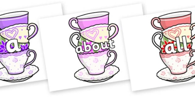 100 High Frequency Words on Teacups - High frequency words, hfw, DfES Letters and Sounds, Letters and Sounds, display words