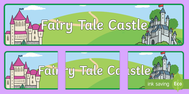Fairytale Castle Display Banner - Fairytale Castle Role Play Pack, banner, fairytale castle, princess, prince, knight, king, queen, banquet, ball, invites, shields, castle, tale, role play, display, poster