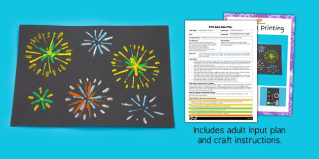 Firework Printing EYFS Adult Input Plan and Craft Pack - firework, printing, input plan, craft, pack
