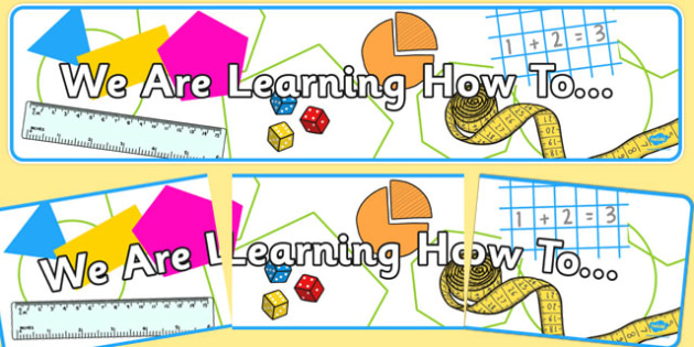 Year 3 Maths Themed We are learning how to Display Banner Pack