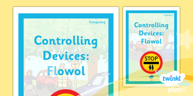 PlanIt - Computing Year 5 - Controlling Devices: Flowol Unit Book Cover - planit, computing, year 5, book cover, unit, book, cover, controlling devices flowol