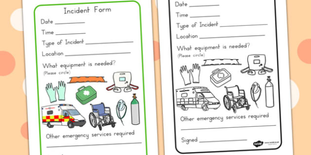 Ambulance Worker Incident Forms - hospital role play, roleplay