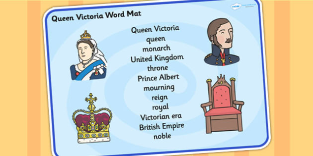 Queen Victoria Word Mat - queen victoria, word mat, topic words, topic mat, themed word mat, writing aid, mat of words, key words, keywords, key word mat