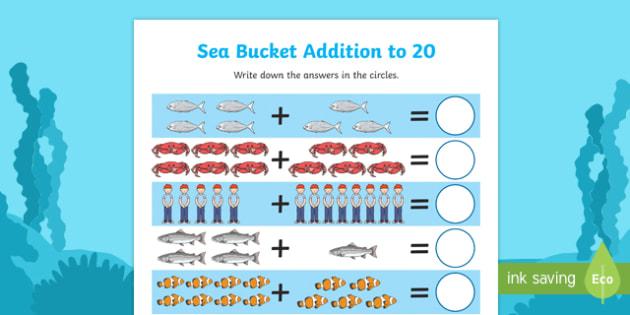 Sea Bucket Up to 20 Addition Sheet - sea bucket, billy's bucket, story book, story, book, up to 20, addition, add, maths, mathematics, numeracy