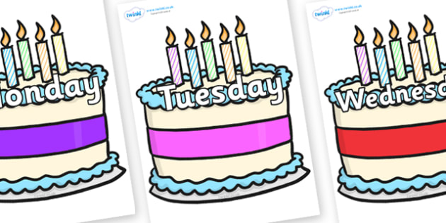 Days of the Week on Birthday Cakes - Days of the Week, Weeks poster, week, display, poster, frieze, Days, Day, Monday, Tuesday, Wednesday, Thursday, Friday, Saturday, Sunday