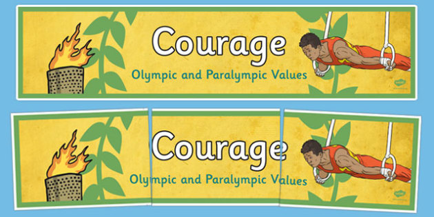 Courage Olympics and Paralympics Values Display Banner - olympics, rio, 2016, value, values, behaviour, aspiration, games, summer, display, banner, heading