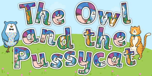 The Owl and the Pussycat Display Lettering - poems, letters