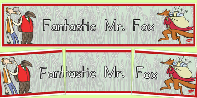 Display Banner to Support Teaching on Fantastic Mr Fox - australia, fantastic, mr fox, display