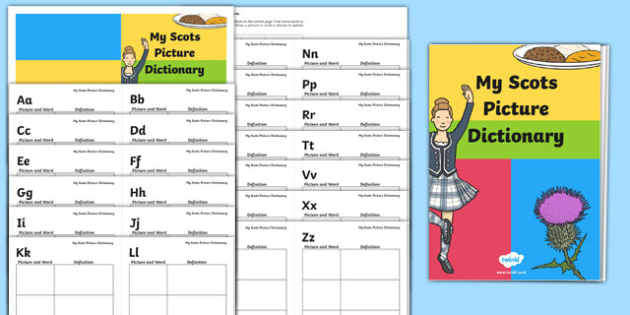 A Scots Picture Dictionary - words, writing, translation, language, reference, research, cfe, scotland,