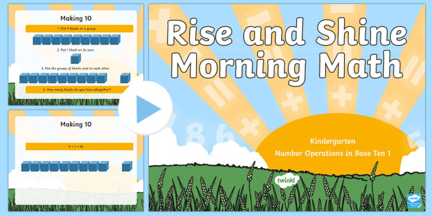 Rise and Shine Kindergarten Morning Math Operations in Base Ten (1) PowerPoint - Morning Work, Kindergarten Math, Operations in Base Ten, Making 10, number bonds, bonds to 10, addit