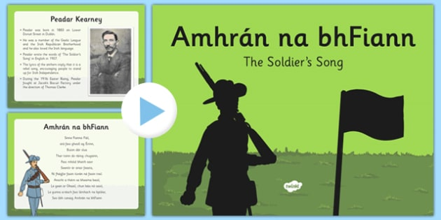 Amhrán na bhFiann - Irish National Anthem Information PowerPoint - Amhrán na bhFiann, amhran na bhfiannm irish national anthem, ireland national anthem, 1916 resources, seachtain na gaeilge, gaeilge roi, music roi, history roi