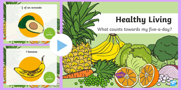What Counts Towards My 5-a-Day PowerPoint - 5 a day, 5-a-day, five a day, 5 a day powerpoint, healthy eating powerpoint, what counts towards my 5 a day