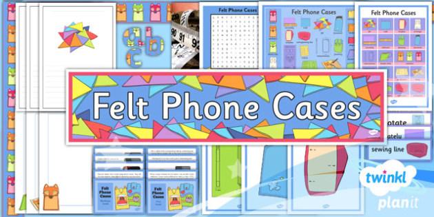PlanIt - DT UKS2 - Felt Phone Cases Unit Additional Resources - planit, unit