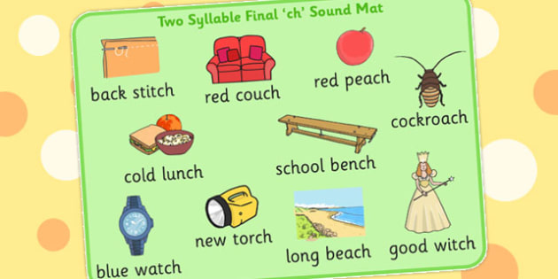 Two Syllable Final Ch Sound Word Mat - final ch, sound, word