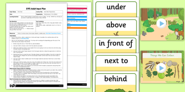 Prepositions Activity EYFS Adult Input Plan and Resource Pack to Support Teaching on Stick Man - stick man, prepositions